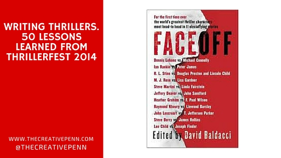 Writing Thrillers  50 Lessons Learned From Thrillerfest 2014 | The
