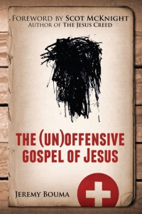 unoffensive gospel of jesus