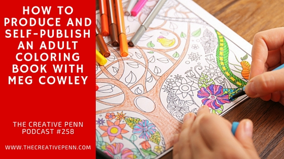 How To Self Publish An Adult Coloring Book With Meg Cowley The