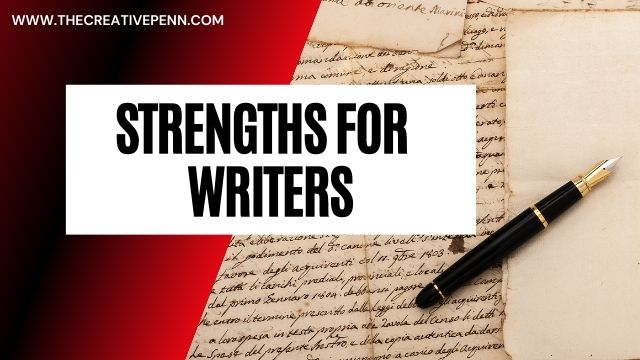 Strengths for Writers